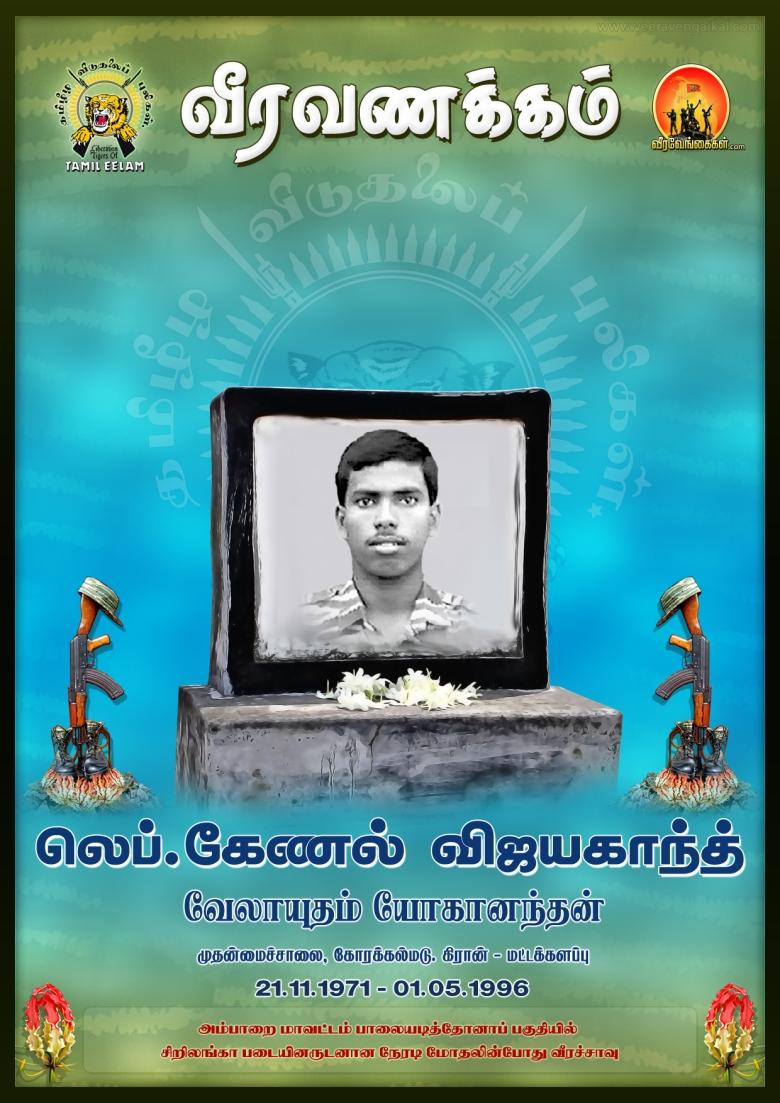 Lieutenant Colonel VijaykanthVelayutham YogananthanMain RoadKorakkalmaduKiranBatticaloaTamil Eelam